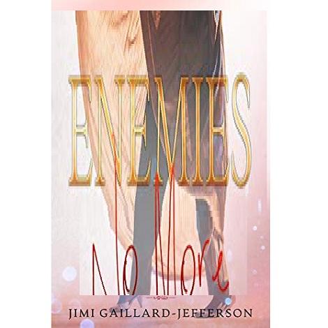 Enemies No More by Jimi Gaillard
