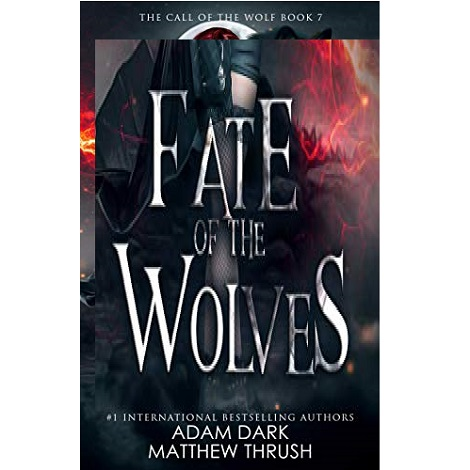 Fate of the Wolves by Adam Dark