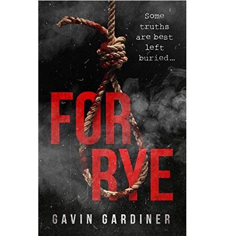 For Rye by Gavin Gardiner