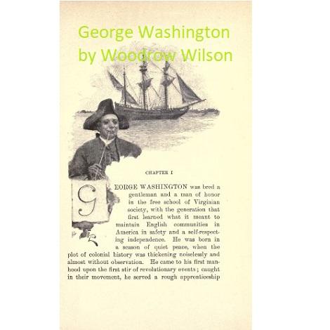 George Washington by Woodrow Wilson