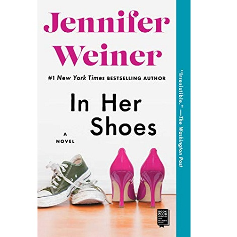 In Her Shoes by Jennifer Weiner