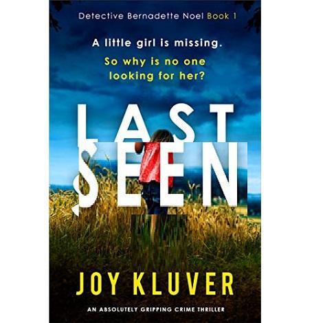 Last Seen by Joy Kluver