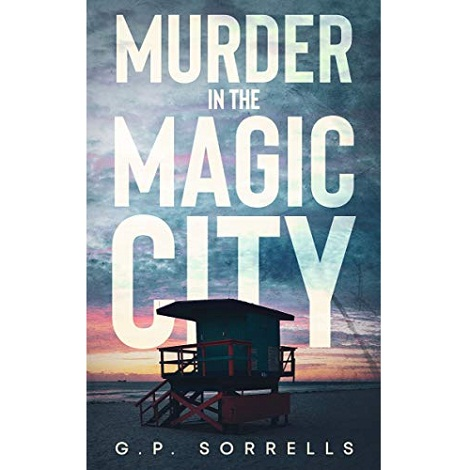 Murder in the Magic City by G.P. Sorrells