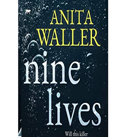 Nine Lives by Anita Waller