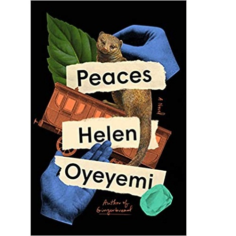 Peaces by Helen Oyeyemi