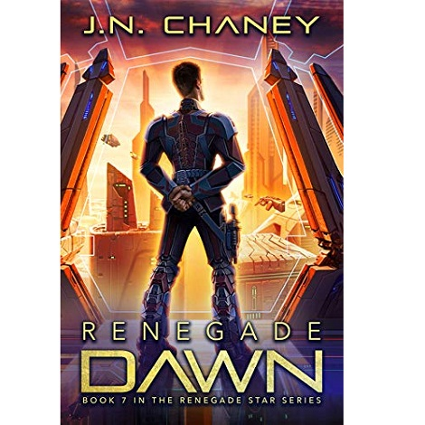 Renegade Dawn by J.N. Chaney