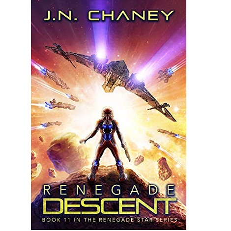Renegade Descent by JN. Chaney