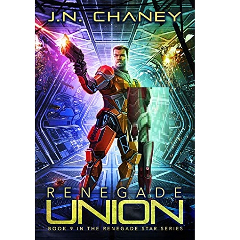 Renegade Union by J.N. Chaney