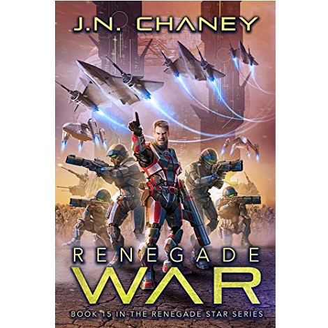 Renegade War by J.N. Chaney