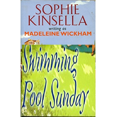 Swimming Pool Sunday by Sophie Kinsella