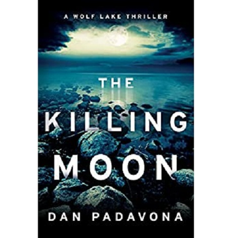 The Killing Moon by Dan Padavona