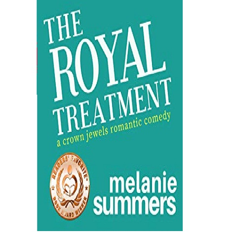 The Royal Treatment by Melanie Summers
