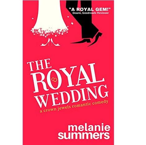 The Royal Wedding by Melanie Summers