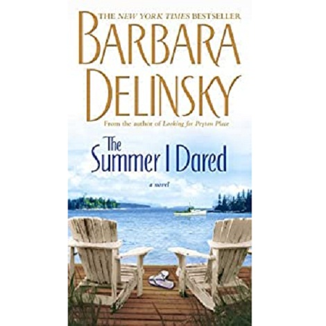 The Summer I Dared by Barbara Delinsky