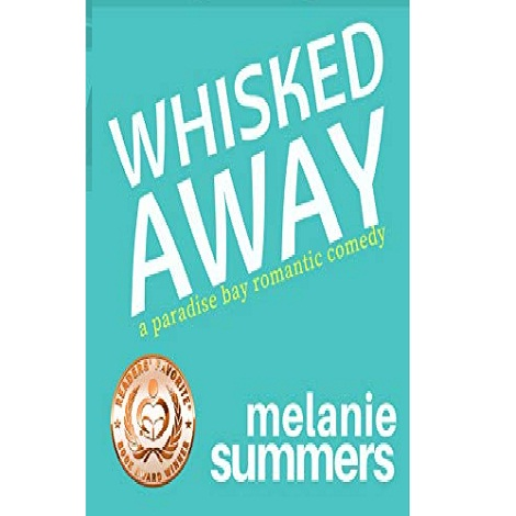 Whisked Away by Melanie Summers