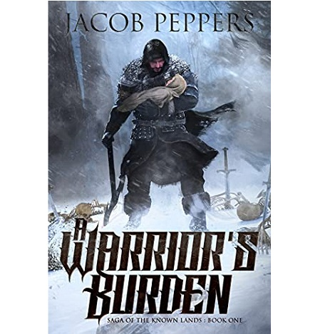 A Warrior's Burden by Jacob Peppers