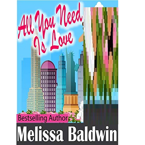 All You Need is Love by Melissa Baldwin