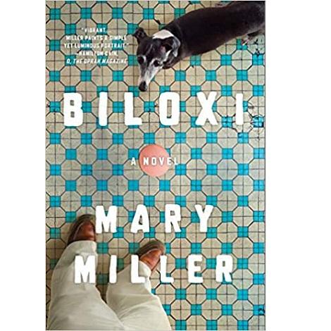 Biloxi by Mary Miller
