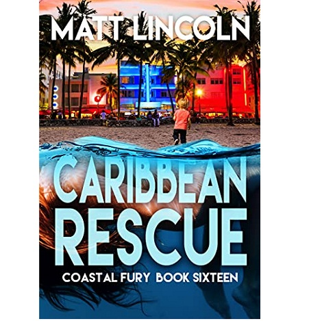 Caribbean Rescue by Matt Lincoln