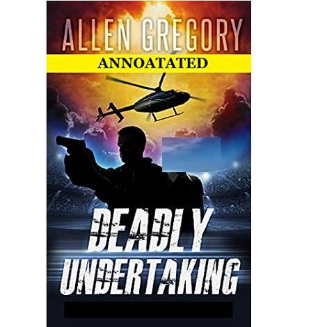 Deadly Undertaking By Allen Gregory
