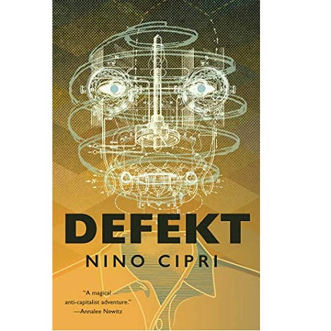 Defekt by Nino Cipri