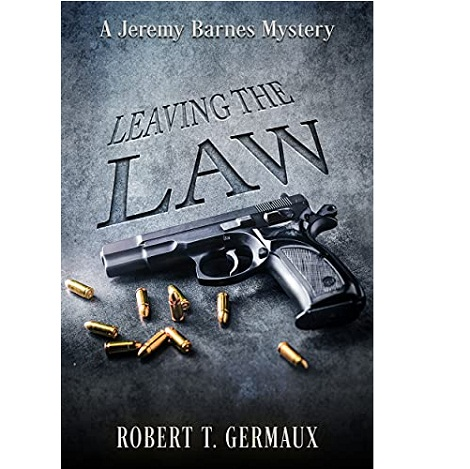 Leaving the LAW by Robert T. Germaux
