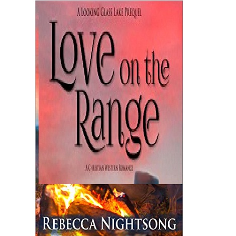 Love on the Range by Rebecca Nightsong