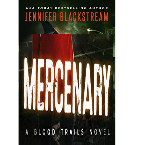 Mercenary by Jennifer Blackstream