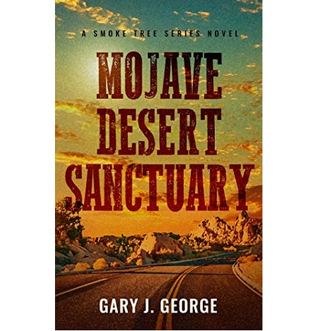 Mojave Desert Sanctuary by Gary J. George