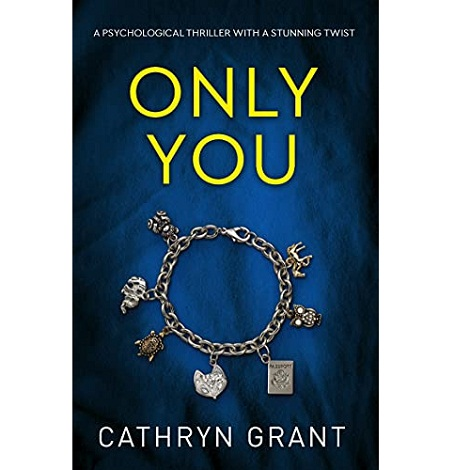 Only You by Cathryn Grant