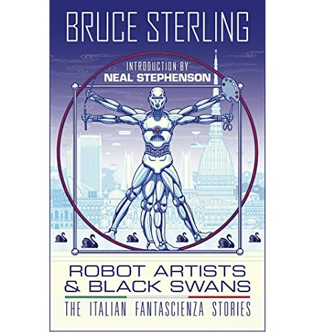 Robot Artists & Black Swans by Bruce Sterling