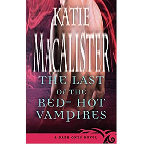 The Last of the Red Hot Vampires by Katie MacAlister