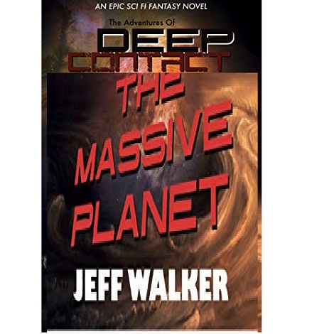 The Massive Planet by Jeff Walker