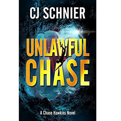 Unlawful Chase by C.J. Schnier