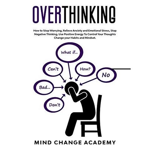 Overthinking by Mind Change Academy