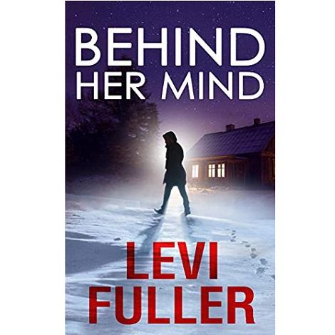 Behind Her Mind by Levi Fuller