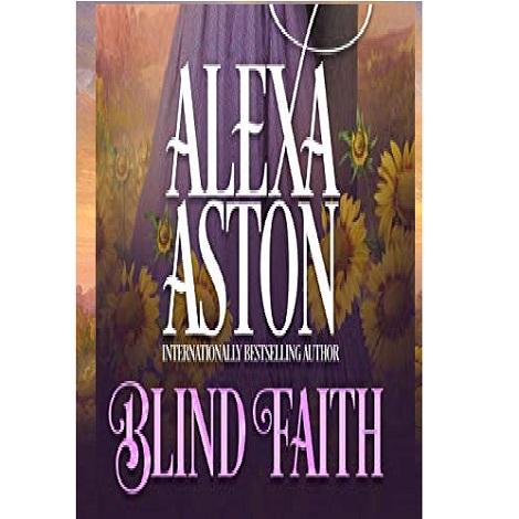 Blind Faith by Alexa Aston