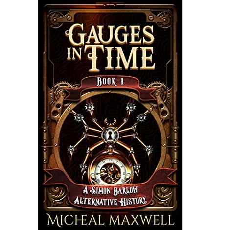 Gauges in Time by Micheal Maxwell