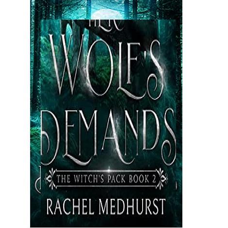 Her Wolf's Demands by Rachel Medhurst