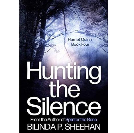 Hunting the Silence by Bilinda P. Sheehan
