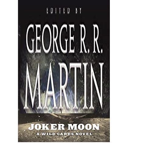 Joker Moon by R. R. Martin