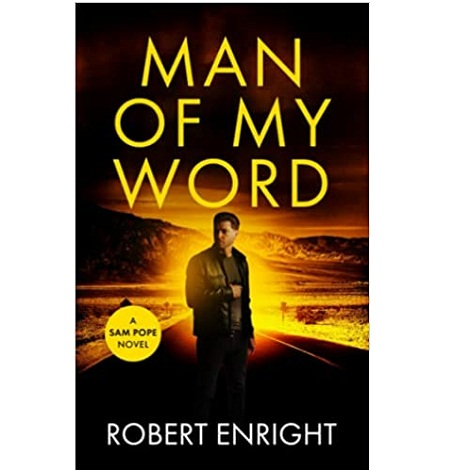Man Of My Word by Robert Enright