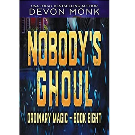 Nobody's Ghoul by Devon Monk