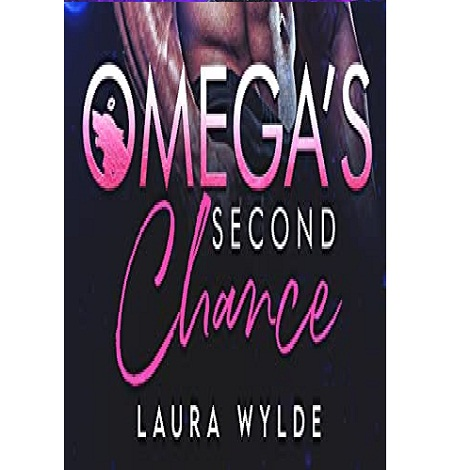 Omega's Second Chance by Laura Wylde
