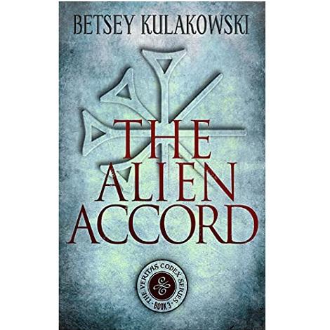 The Alien Accord by Betsey Kulakowski