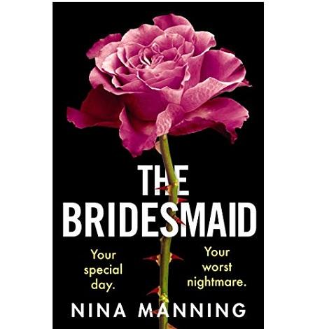 The Bridesmaid by Nina Manning