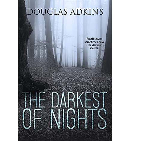 The Darkest of Nights by Douglas Adkins
