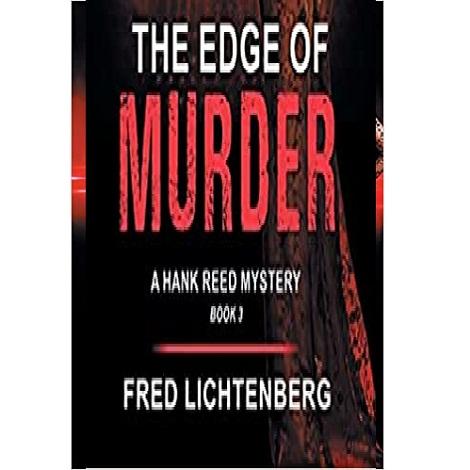 The Edge of Murder by Fred Lichtenberg