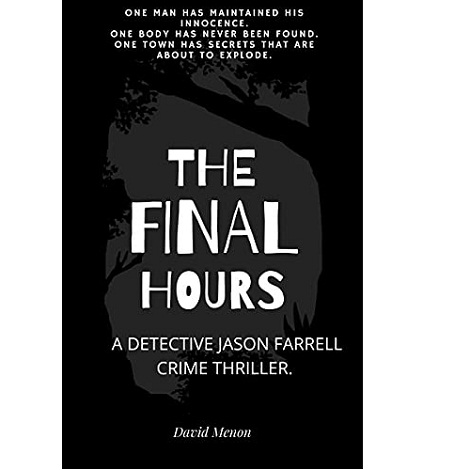 The Final Hours by David Menon