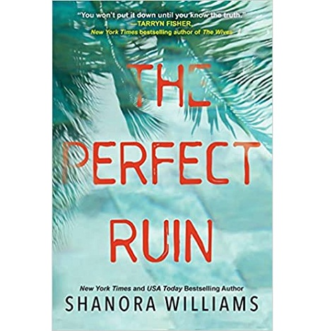 The Perfect Ruin by Shanora Williams